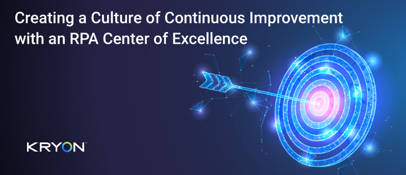 Blog-Creating-a-Culture-of-Continuous-Improvement-with-an-RPA-Center-of-Excellence-1