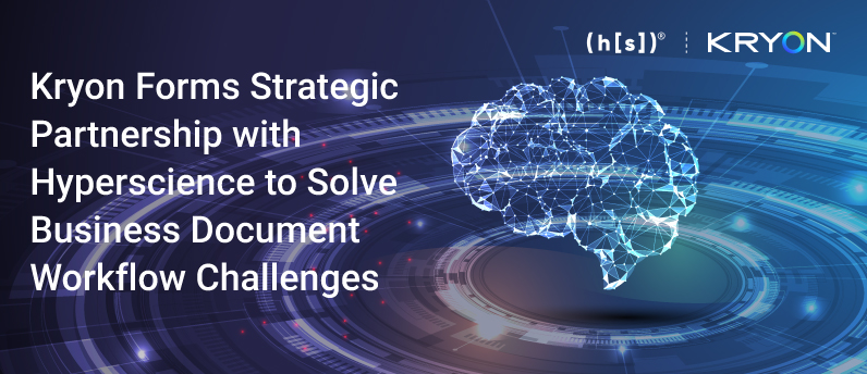 Blog-header-Kryon-Forms-Strategic-Partnership-with-Hyperscience-to-Solve-Business-Document-Workflow-Challenges-1