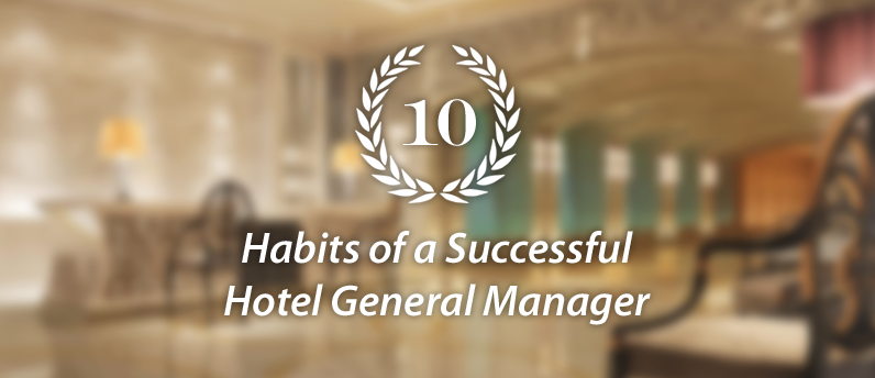 10_Habits_Hotel_General_Manager.png