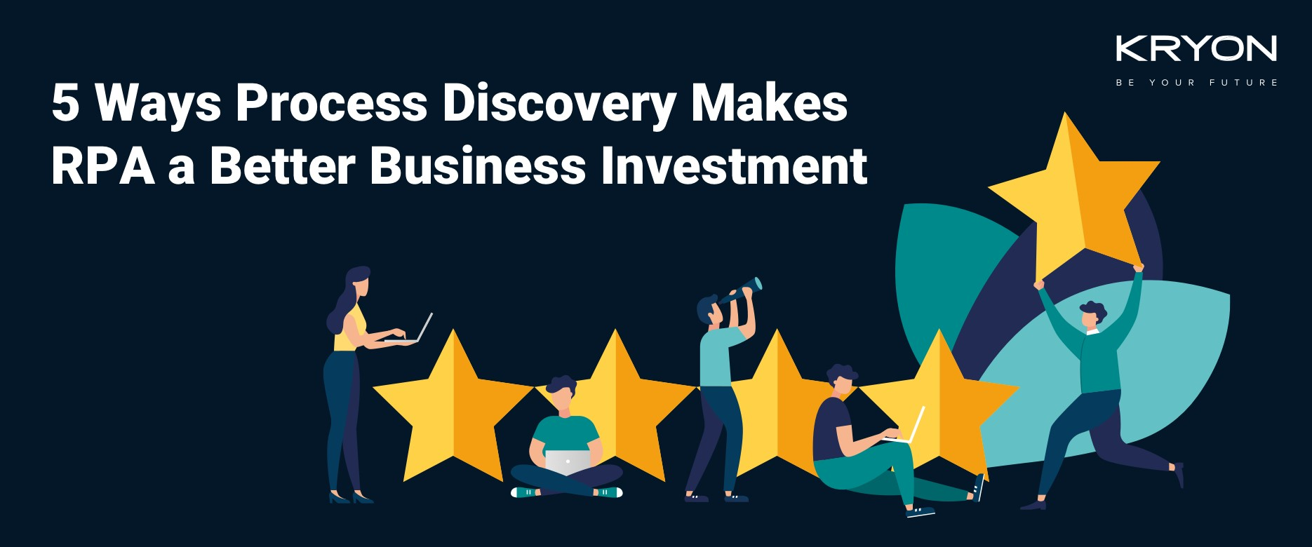 5 Ways Process Discovery Makes RPA a Better Business Investment