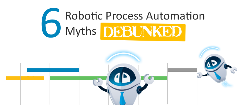6-RPA-myths-debunked-blog-image.png