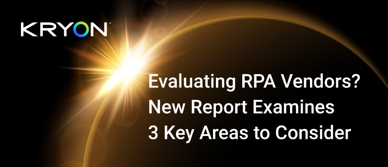 Evaluating-RPA-Vendors_New-Report-Examines-3-Key-Areas-to-Consider